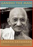 Gandhi the Man 4th Edition