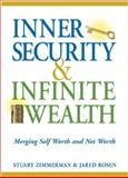 Inner Security and Infinite Wealth, Stuart Zimmerman and Jared Rosen, 1590790553