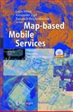 Map-based Mobile Services : Theories, Methods and Implementations, , 3540230556
