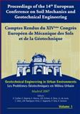 Proceedings of the 14th European Conference on Soil Mechanics and Geotechnical Engineering : Geotechnical Engineering in Urban Environments, Soriano, A., 9059660552