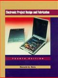 Electronic Project Design and Fabrication, Reis, Ronald A., 0137760558
