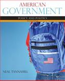 American Government, Tannahill, Neal, 0205210554