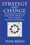 Strategy and Change, Tom Bisio, 1432750550