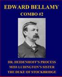 Edward Bellamy Combo #2, Edward Bellamy, 1492770558