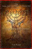 The New Messianic Version of the Bible - B'rit Chadashah, Tov Rose, 1492910554