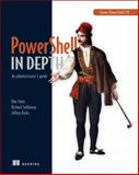 PowerShell in Depth : An Administrator's Guide, Jones, Don and Siddaway, Richard, 1617290556
