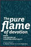 The Pure Flame of Devotion, , 1894400550