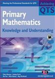 Primary Mathematics : Knowledge and Understanding, Mooney, Claire, 190330055X