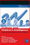 Culture and Children's Intelligence : Cross-Cultural Analysis of the WISC-III, , 0122800559