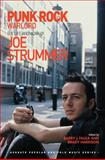 Punk Rock Warlord : The Life and Work of Joe Strummer, Faulk, Barry and Harrison, Brady, 1472410556