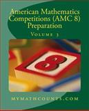 American Mathematics Competitions (AMC 8) Preparation (Volume 3), Sam Chen and Yongcheng Chen, 1501040553