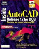 Inside AutoCAD Release 12, New Riders Development Group Staff and Boersman, Tom, 1562050559
