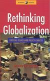 Rethinking Globalization : Critical Issues and Policy Choices, Khor, Martin, 1842770551