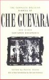 Complete Bolivian Diaries of Che Guevara and Other Captured Documents, Daniel James, 0815410565