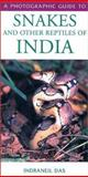 Photographic Guide to Snakes and Other Reptiles of India, Indraneil Das, 0883590565