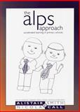 Alps Approach : Accelerated Learning in Primary Schools, Smith, Alistair and Call, Nicola, 1855390566