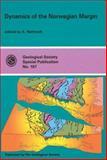 Dynamics of the Norwegian Margin, A. Nottvedt, 1862390568