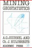 Mining Geostatistics 9780123910561