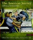The American Journey Vol. 2 : A History of the United States, Goldfield, David H. and Abbott, Carl E., 0205010563