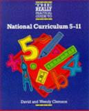The Really Practical Guide to National Curriculum 5-11, David Clemson, Wendy Clemson, 0748700560