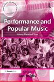 Performance and Popular Music : History, Place and Time, Inglis, Ian, 0754640566