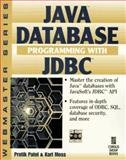 Java Database Programming with JBBC, Patel, Pratik, 1576100561