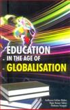 Education in the Age of Globalisation, , 8184050569