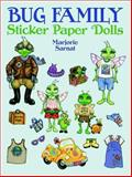 Bug Family Sticker Paper Dolls, Marjorie Sarnat, 0486410560