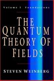 The Quantum Theory of Fields, Weinberg, Steven, 052167056X