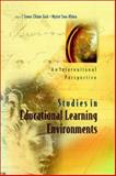 Studies in Educational Learning Environments : An International Perspective, , 9812380566