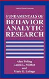 Fundamentals of Behavior Analytic Research 9780306450563