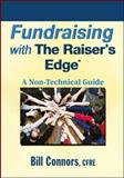Fundraising with the Raiser's Edge, Bill Connors, 0470560568