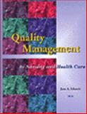 Quality Management in Nursing and Health Care, Schmele, June, 0827360568