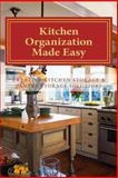 Kitchen Organization Made Easy, Sherrie Le Masurier, 1475030568