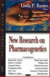 New Research on Pharmacogenetics, Barnes, Linda P., 1600210562