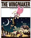 The Wingmaker, Lynette Louise, 1628650567