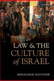 Law and the Culture of Israel, Mautner, Menachem, 0199600562