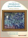 Introduction to Special Education : Making a Difference, Smith, Deborah Deutsch and Tyler, Naomi Chowdhuri, 0205600565