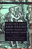 Same Sex Love and Desire among Women in the Middle Ages 9780312210564