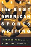 The Best American Sports Writing 1999, , 0395930561