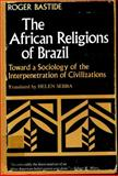 The African Religions of Brazil 9780801820564