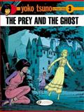 The Prey and the Ghost, Roger Leloup, 1905460562
