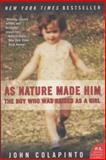 As Nature Made Him, John Colapinto, 0061120561