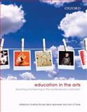 Education in the Arts : Principles and Practices for Teaching, , 0195560566