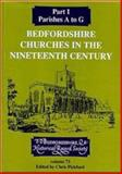 Bedfordshire Churches in the Nineteenth Century, , 0851550568