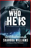 Who He Is, S. Q. Williams, 1491090561