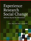 Experience Research Social Change : Methods Beyond the Mainstream, Kirby, Sandra and Greaves, Lorraine, 1551930560