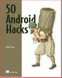 50 Android Hacks, Sessa, Carlos, 1617290564