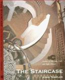 The Staircase Vol. 2 : Studies of Hazards, Falls, and Safer Design, Templer, John, 0262700565