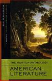 The Norton Anthology American Literature : Beginnings to 1865, , 0393930564